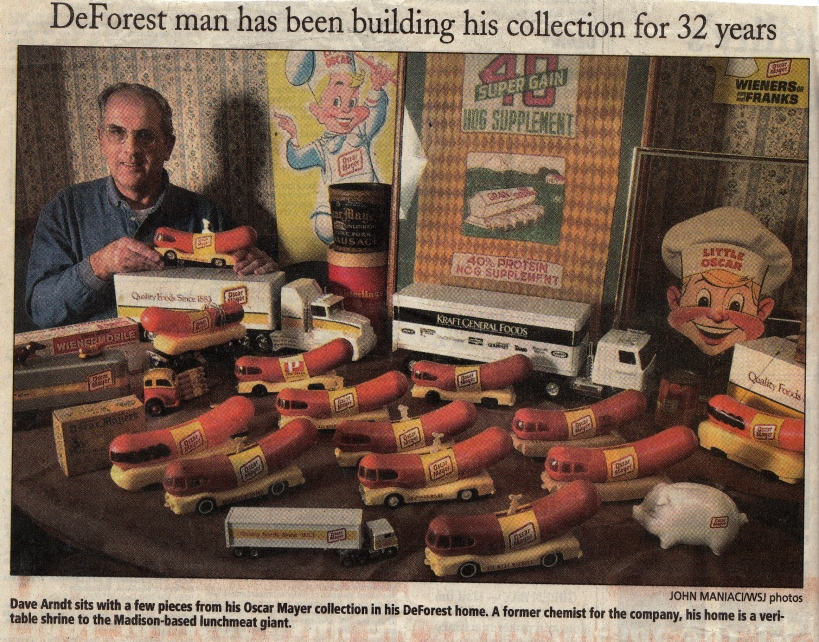 Dave Arndt's collection of Oscar Mayer memorabilia was featured in the Wisconsin State Journal.